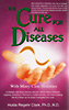 The Cure for All Diseases - Book by Dr Hulda Regehr Clark